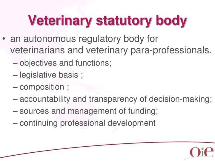 Veterinary statutory body