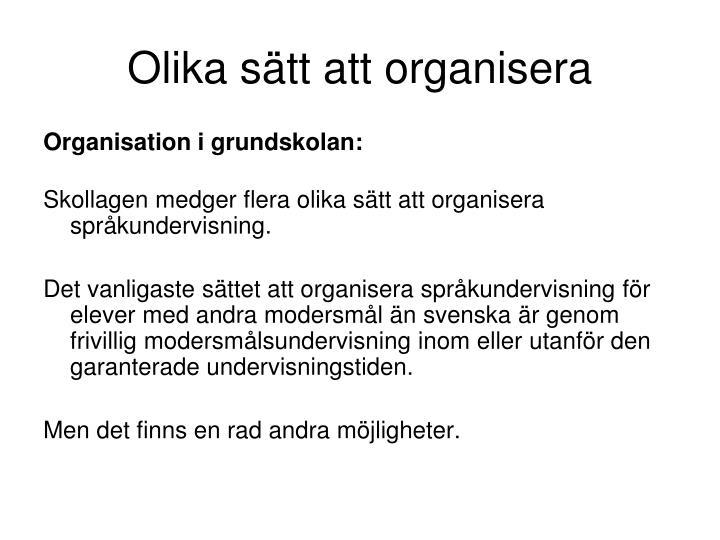 Olika sätt att organisera