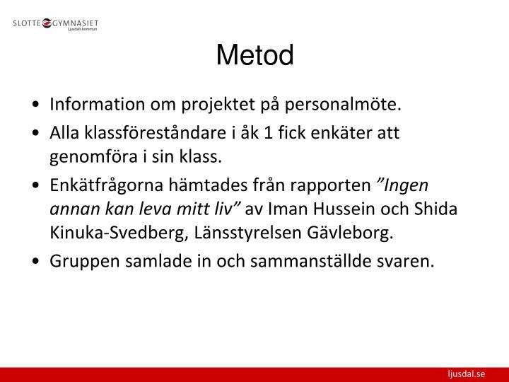 Information om projektet på personalmöte.