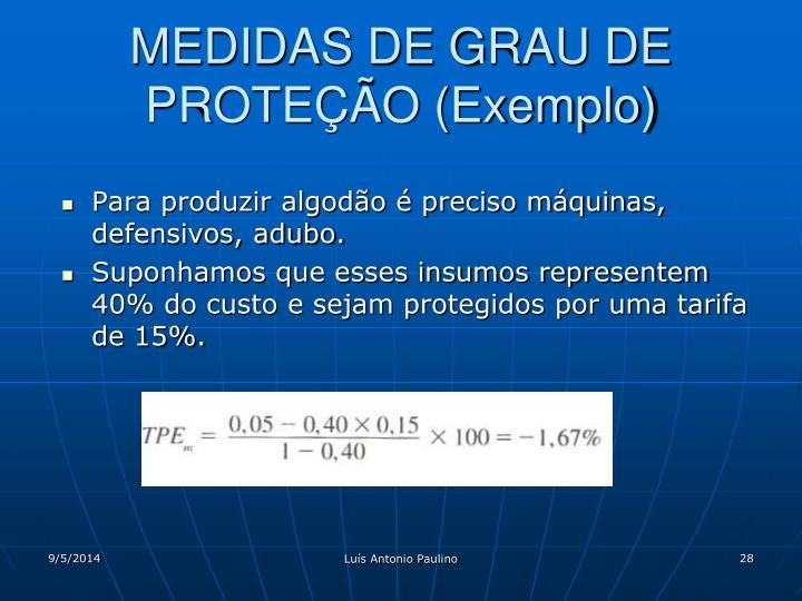 MEDIDAS DE GRAU DE PROTEÇÃO (Exemplo)
