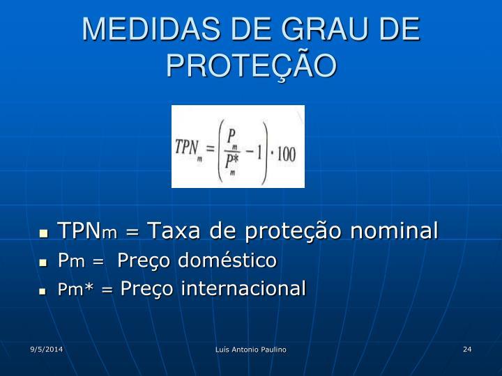 MEDIDAS DE GRAU DE PROTEÇÃO