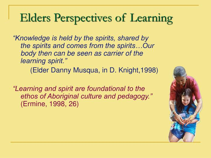 Elders Perspectives of Learning
