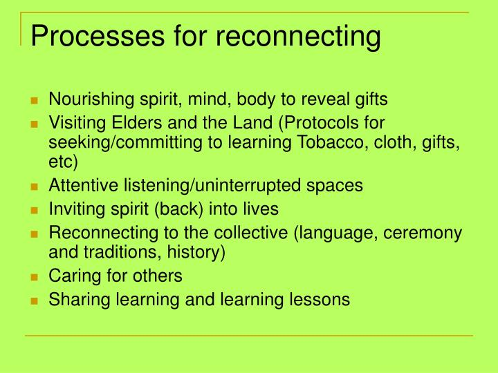 Processes for reconnecting