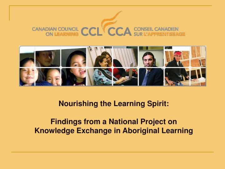 Nourishing the Learning Spirit: