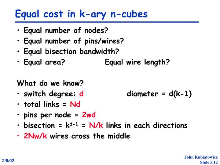 Equal cost in k-ary n-cubes