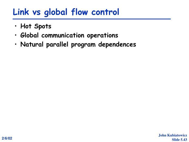 Link vs global flow control