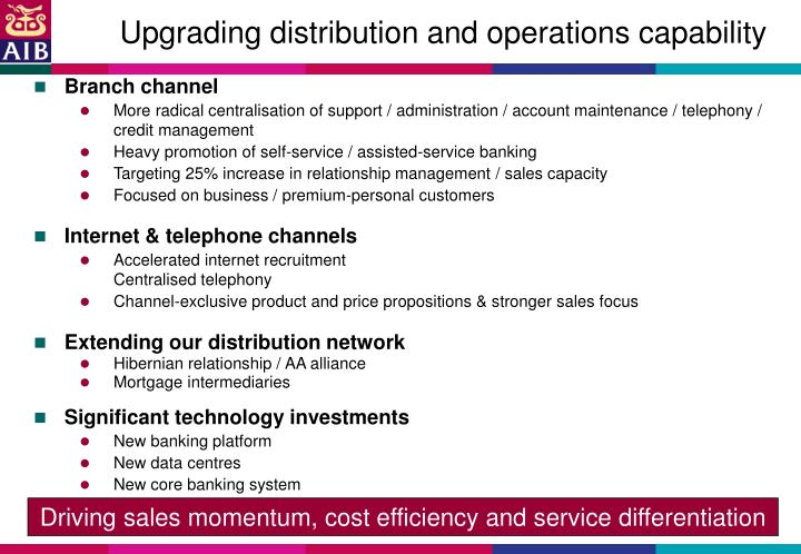 Upgrading distribution and operations capability