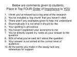 below are comments given to students place in top four order of importance to you
