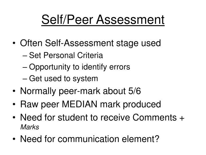 Self/Peer Assessment