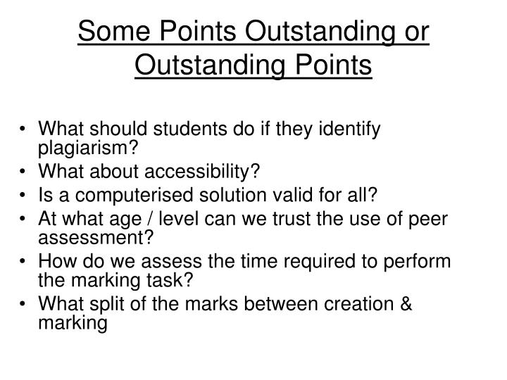 Some Points Outstanding or Outstanding Points