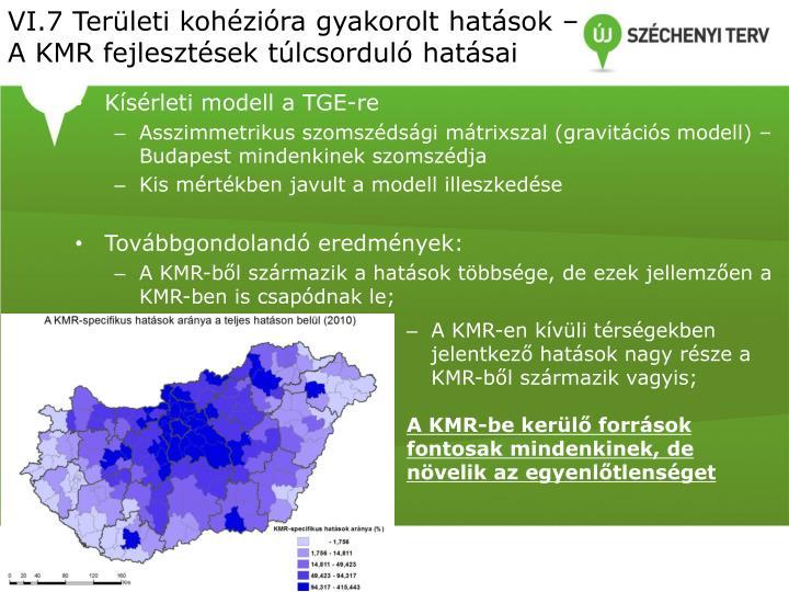 VI.7 Területi kohézióra gyakorolt hatások – A KMR fejlesztések túlcsorduló hatásai