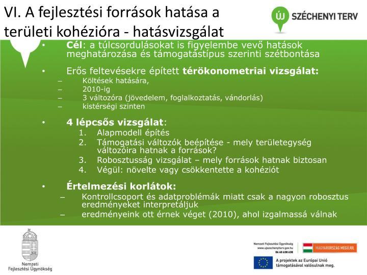 VI. A fejlesztési források hatása a területi kohézióra - hatásvizsgálat