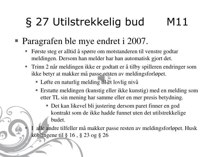 § 27 Utilstrekkelig bud      M11