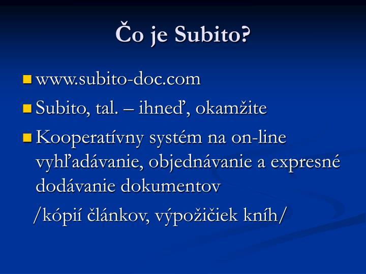 Čo je Subito?
