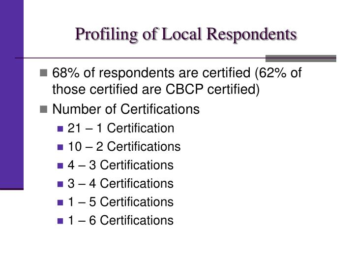 Profiling of Local Respondents