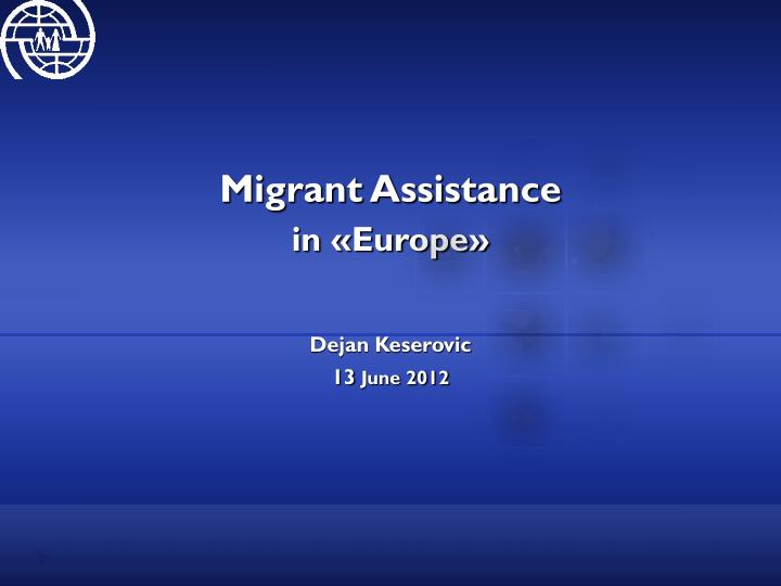 Migrant Assistance
