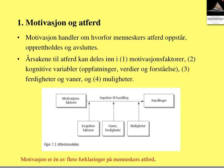 1. Motivasjon og atferd