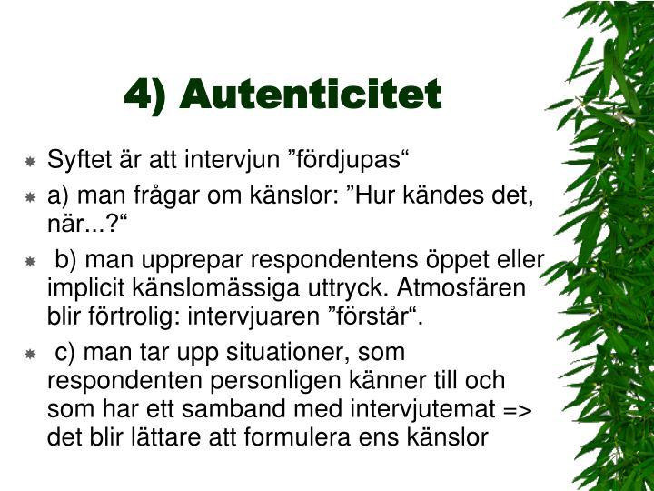 4) Autenticitet