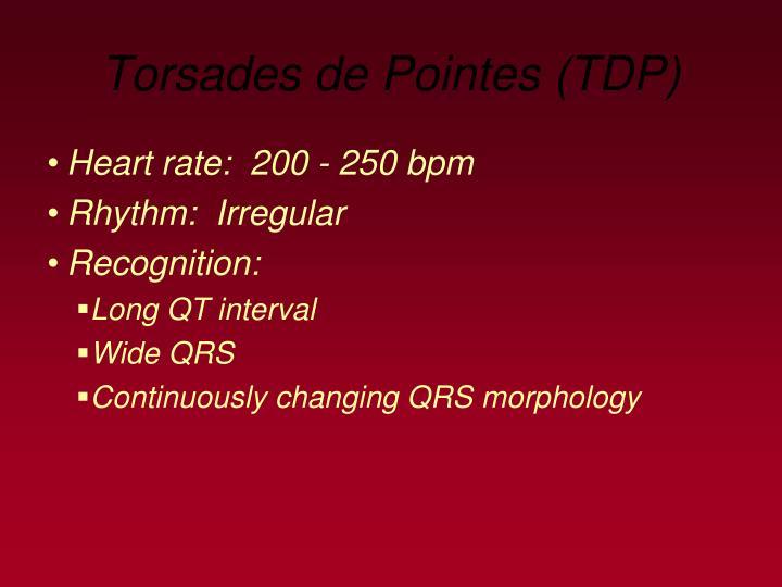 Torsades de Pointes (TDP)