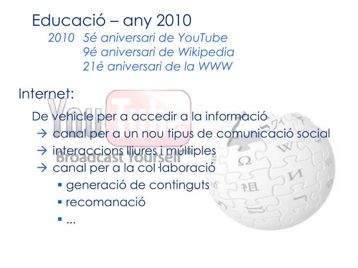 Educació – any 2010