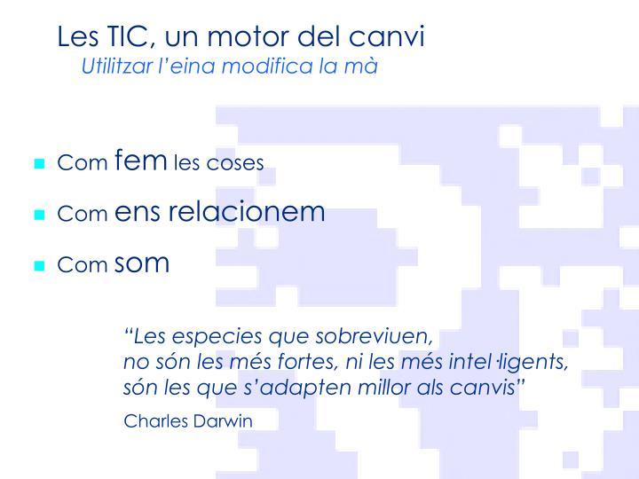 Les TIC, un motor del canvi
