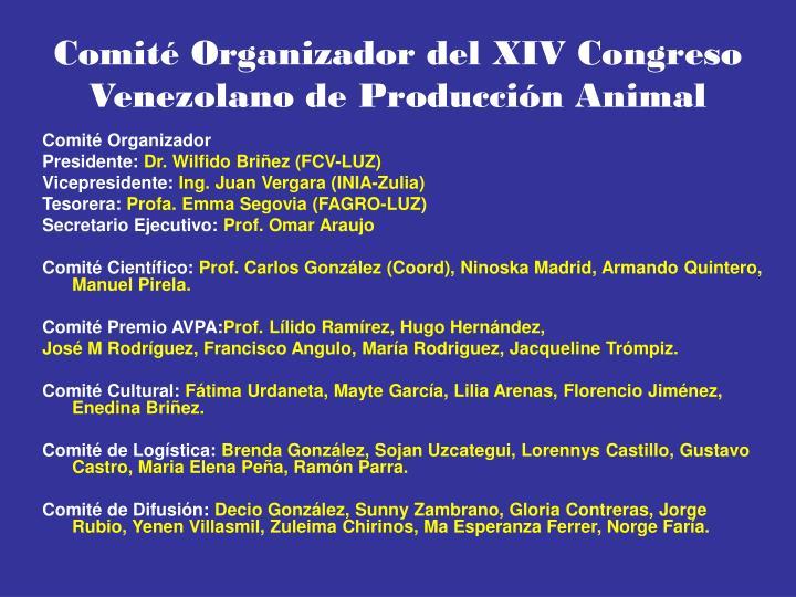 Comité Organizador del XIV Congreso Venezolano de Producción Animal