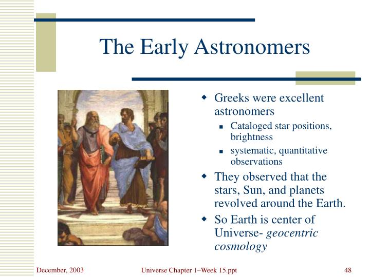 The Early Astronomers