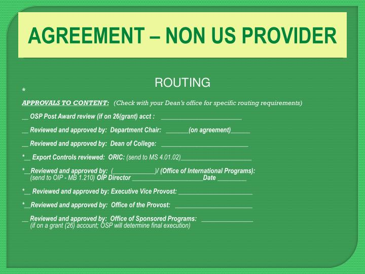 AGREEMENT – NON US PROVIDER