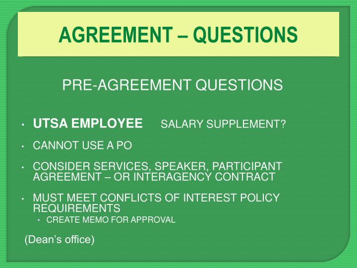AGREEMENT – QUESTIONS