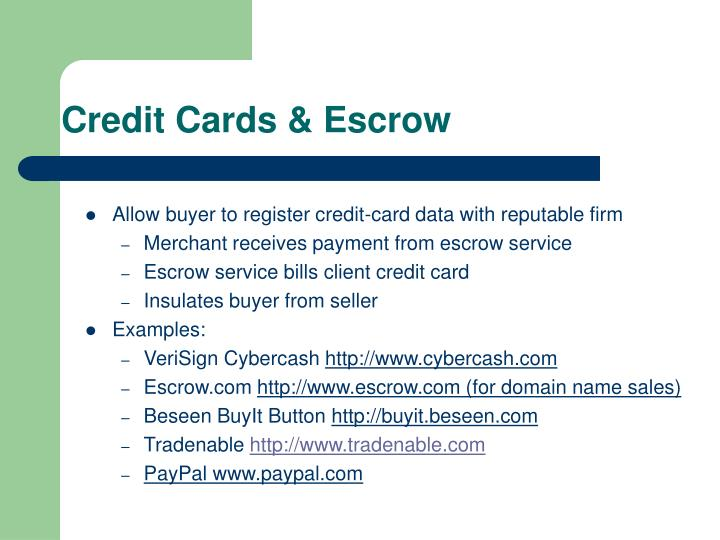 Credit Cards & Escrow