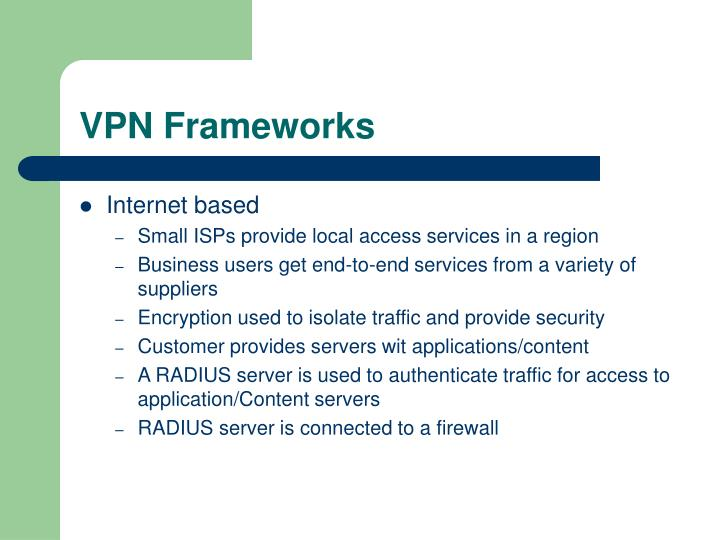 VPN Frameworks