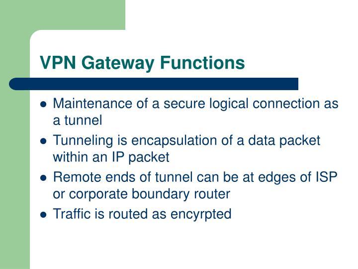 VPN Gateway Functions