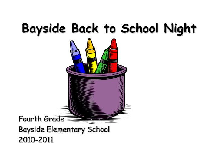 Bayside back to school night