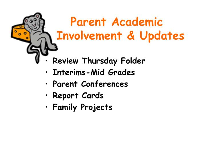 Parent Academic Involvement & Updates