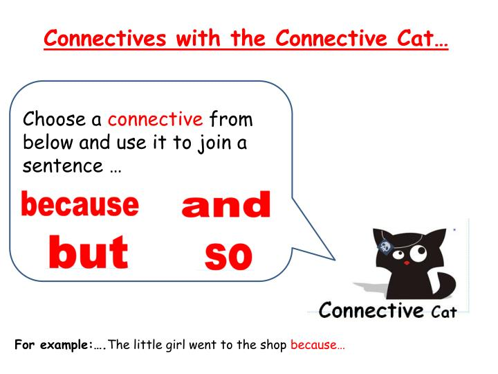 Connectives with the Connective Cat…