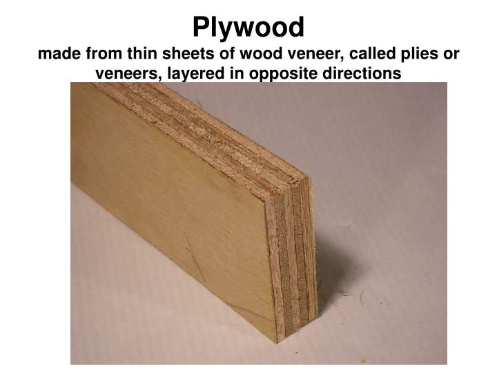 Thin Plywood Sheets ~ Ppt material properties powerpoint presentation id