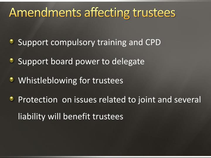 Amendments affecting trustees