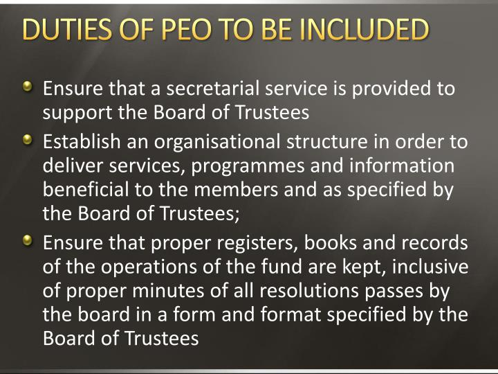 DUTIES OF PEO TO BE INCLUDED
