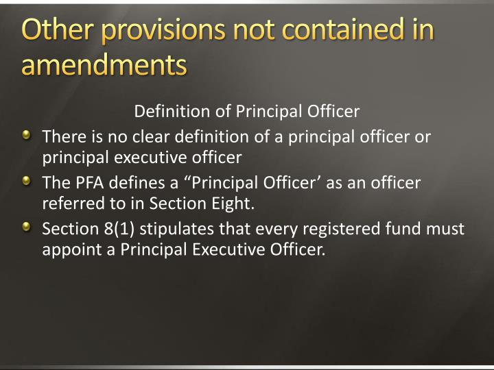 Other provisions not contained in amendments