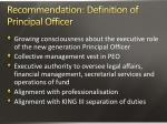 recommendation definition of principal officer1