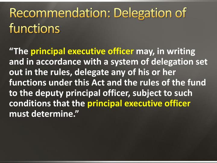 Recommendation: Delegation of functions