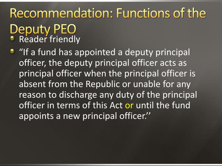 Recommendation: Functions of the Deputy PEO