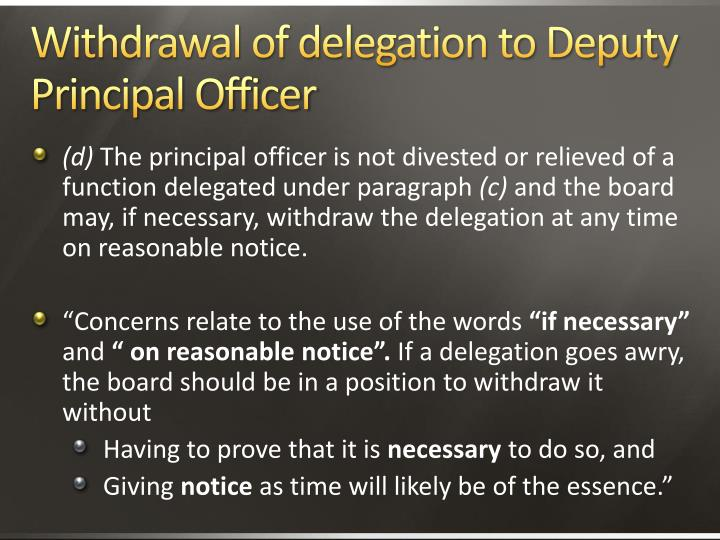 Withdrawal of delegation to Deputy Principal Officer