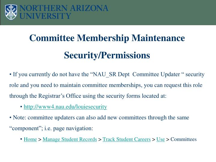 Committee Membership Maintenance Security/Permissions