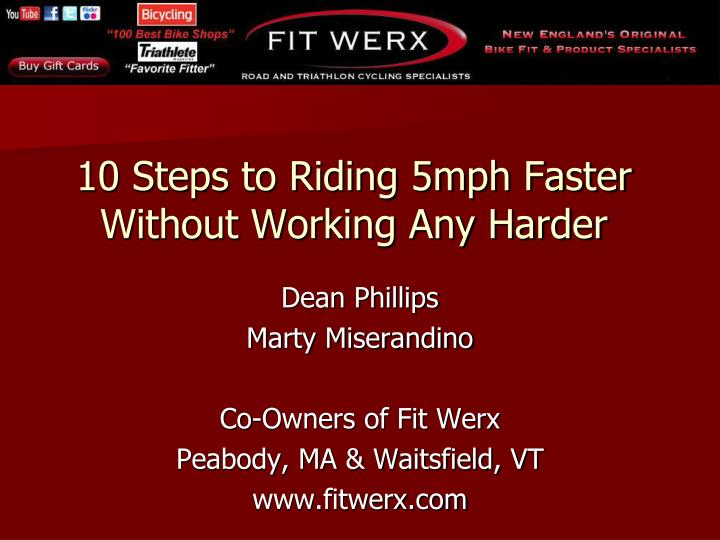 10 steps to riding 5mph faster without working any harder