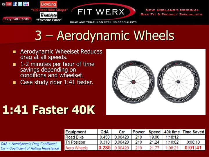 Aerodynamic Wheelset Reduces drag at all speeds.