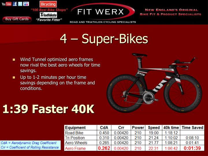 4 – Super-Bikes