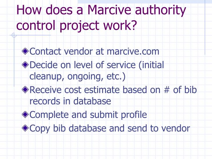 How does a Marcive authority control project work?