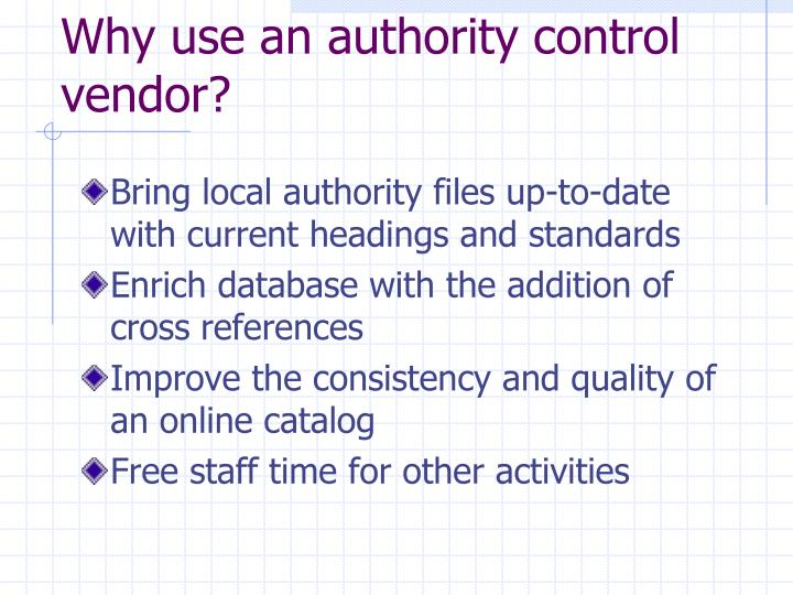 Why use an authority control vendor?