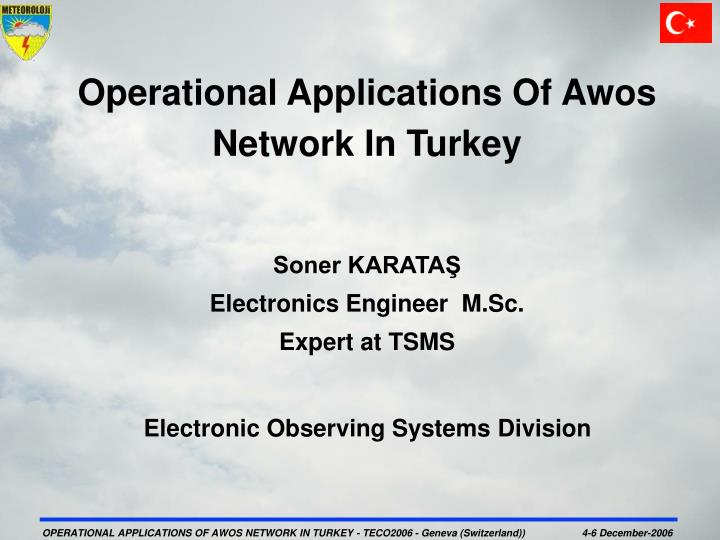Operational Applications Of Awos Network In Turkey